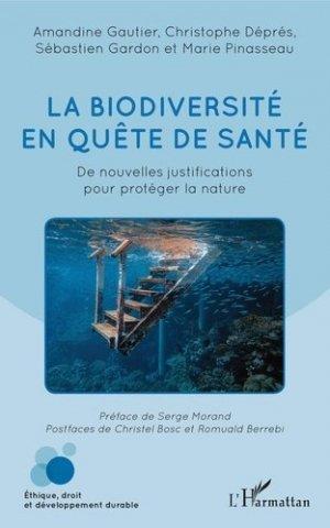 La biodiversité en quête de santé - l'harmattan - 9782343194004 -