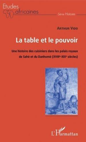 La table et le pouvoir - l'harmattan - 9782343201610 -