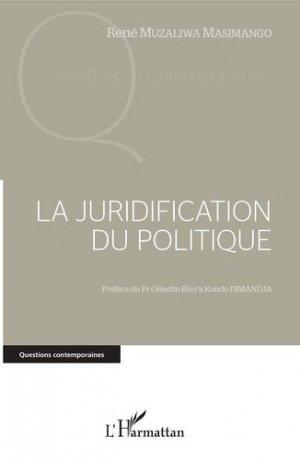 La juridification du politique - l'harmattan - 9782343201726 -