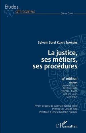 La justice, ses métiers, ses procédures - l'harmattan - 9782343207056 -