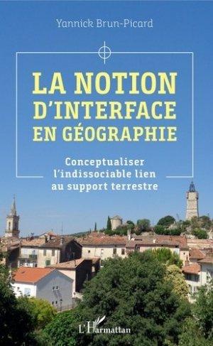 La notion d'interface en géographie - l'harmattan - 9782343216386 -