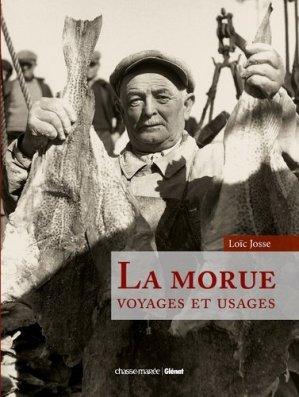 La morue. Voyages et usages - Glénat - 9782344001165 -