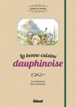 La bonne cuisine dauphinoise - Glénat - 9782344013793 -
