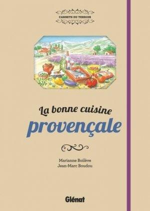 La bonne cuisine provençale - Glénat - 9782344015155 -