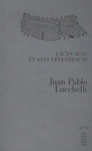 Lacan avec et sans Lévi-Strauss - Editions Cécile Defaut - 9782350183497 -