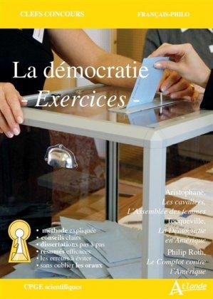 La démocratie - Méthode et exercices - atlande - 9782350305790 -