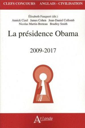 La présidence Obama - Atlande - 9782350306094 -