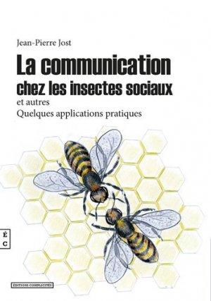 La communication chez les insectes sociaux et autres - Complicités - 9782351202265 -