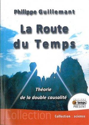 La Route du Temps - temps present - 9782351850572 -