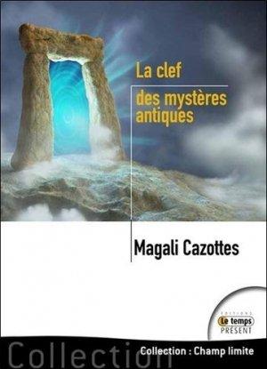 La clef des mystères antiques - temps present - 9782351851944 -