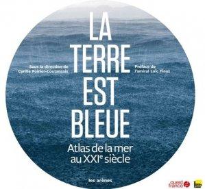 La Terre est bleue - les arenes - 9782352044406 -
