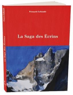 La saga des écrins - Editions Michel  Guérin - 9782352213253 -