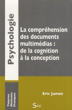 La compréhension des documents multimédias : de la cognition à la conception - de boeck superieur - 9782353270453 -