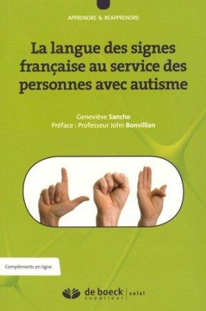 La langue des signes française au service des personnes avec autisme - de boeck superieur - 9782353273331 -