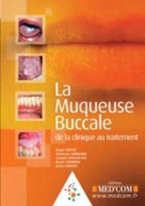 La muqueuse buccale de la clinique au traitement - med'com - 9782354030421 -