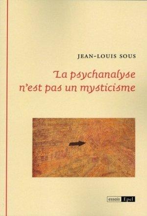 La psychanalyse n'est pas un mysticisme - epel - 9782354271886 -