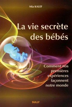 La vie secrète des bébés - sully - 9782354321550 -