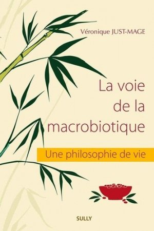 la voie de la macrobiotique - sully - 9782354322274 -