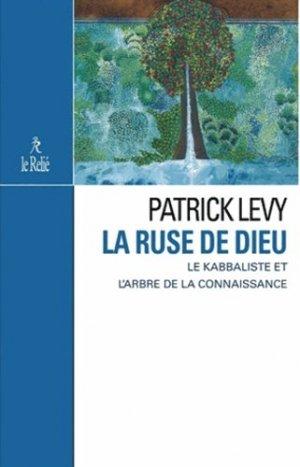 La ruse de Dieu - Le Relié - 9782354901059 -