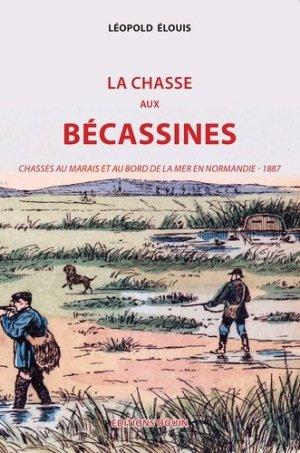 La chasse aux bécassines - Frédéric Douin - 9782354981921 -