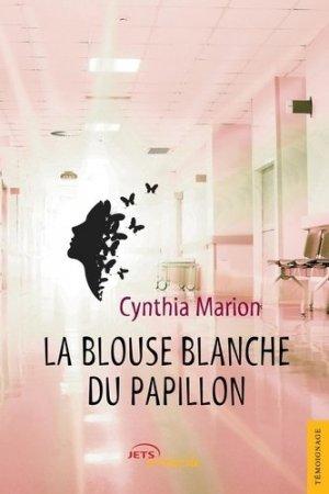 La blouse blanche du papillon - Editions Jets d'encre - 9782355232237 -