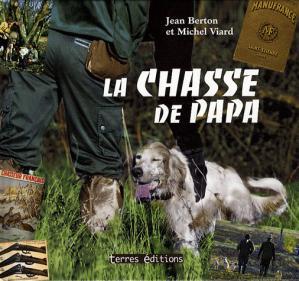 La chasse de papa - terres - 9782355300639 -