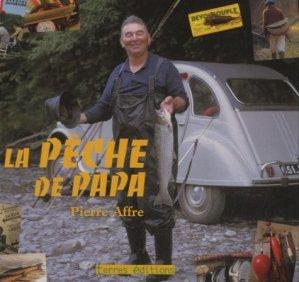 La pêche de Papa - Terres Editions - 9782355301100 -