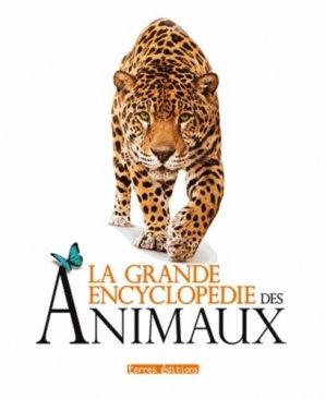 La grande encyclopédie des animaux - terres - 9782355301933 -