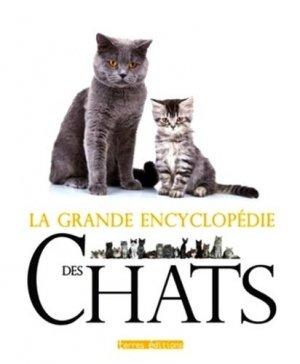 La grande encyclopédie des chats - terres - 9782355302183 -