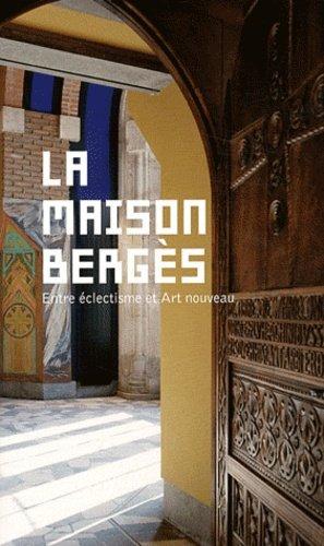 La Maison Bergès - departement de l'isere - 9782355670541 -