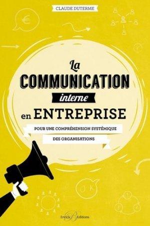 La communication interne en entreprise - enrick b - 9782356441423 -