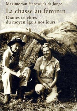 La chasse au féminin - montbel - 9782356530233 -