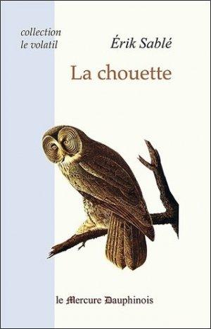 La chouette - le mercure dauphinois - 9782356620200 -