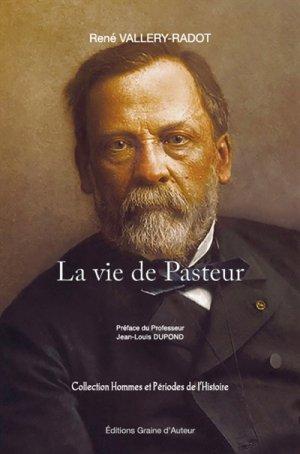 La vie de Pasteur - graine d'auteur - 9782356630469 -