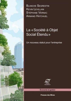 La 'Société à Objet Social Etendu' - presses des mines - 9782356712004 -
