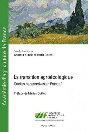 La transition agroécologique - Tome I - presses des mines - 9782356716200 -
