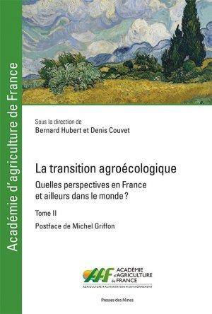 La transition agroécologique - Tome II - presses des mines - 9782356716798 -