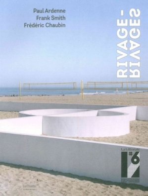 La Littorale#6. Catalogue de la biennale d'art contemporain de la côte Basque - le bord de l'eau - 9782356874757 - majbook ème édition, majbook 1ère édition, livre ecn major, livre ecn, fiche ecn