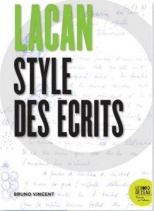 Lacan, style des écrits - le bord de l'eau - 9782356876706 -