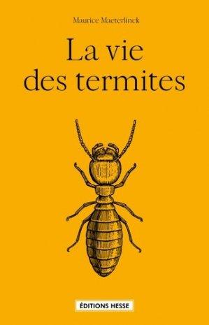 La vie des termites - hesse - 9782357060739 -
