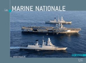 La Marine Nationale - marines - 9782357431270 -