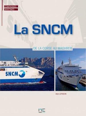 La SNCM. De la Corse au Maghreb - marines - 9782357431447 -