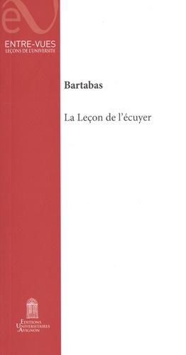 La leçon de l'écuyer - Editions universitaires d'Avignon - 9782357680005 -