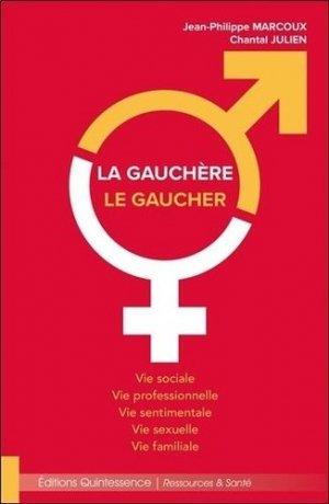 La Gauchère - Le Gaucher - quintessence - 9782358052368 -