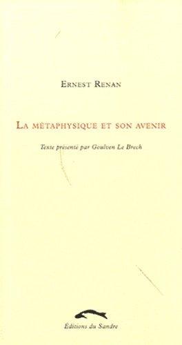 La métaphysique et son avenir - Editions du Sandre - 9782358210638 -