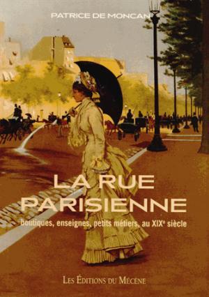 La rue parisienne - du mecene - 9782358960175 -