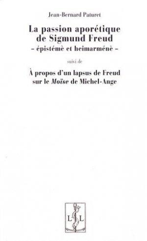 La passion aporétique de Sigmund Freud - lambert-lucas - 9782359352481 -