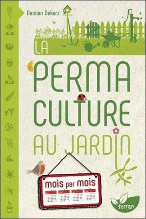 La permaculture au jardin mois par mois - de terran - 9782359811186
