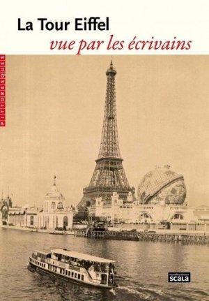 La Tour Eiffel vue par les écrivains - scala - 9782359881776 -