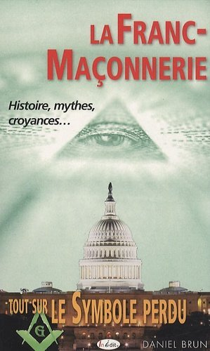 La Franc-maçonnerie - In Edit Editions - 9782360920037 -